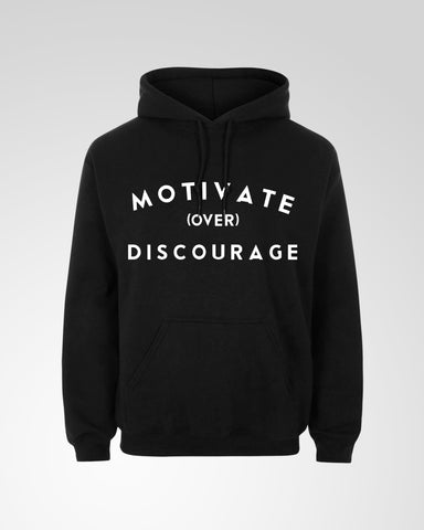 Motivate Over Discourage
