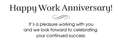 Work Anniversary Greeting Card Sentiment For Employees or Colleagues