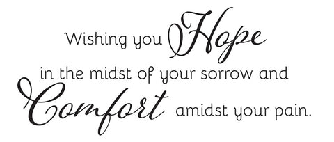 Hope and Comfort Sympathy Card Sentiment