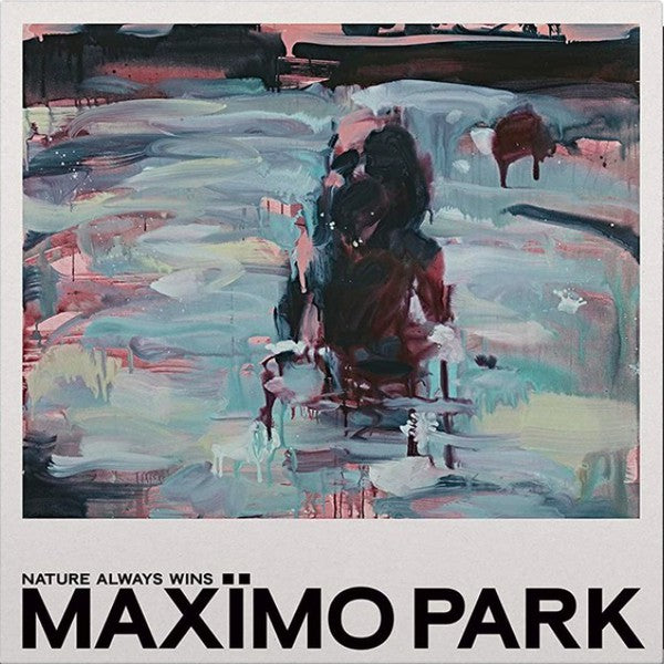Maximo Park - Nature Always Wins indies clear Turquoise Vinyl LP