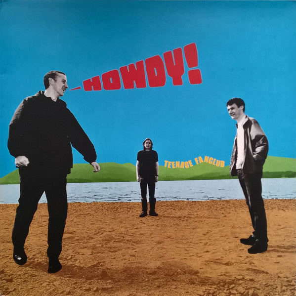 Teenage Fanclub - Howdy! 180gm vinyl LP & Bonus 7