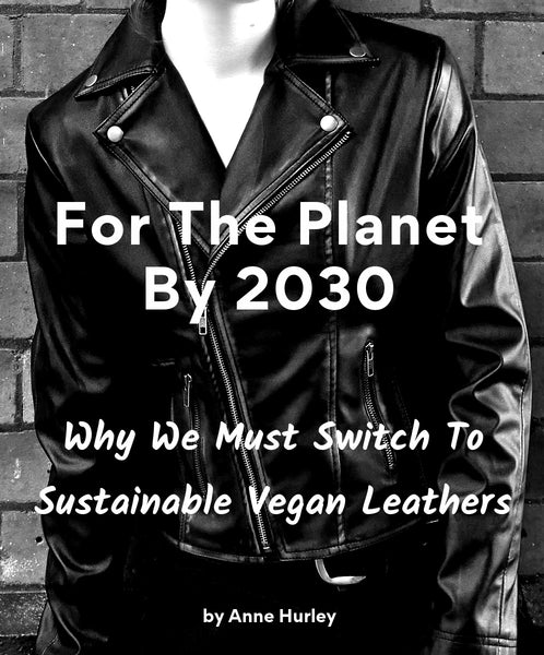 Our Authoritative Text On Sustainable Vegan Leathers Now Published On Amazon