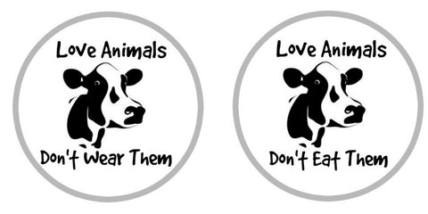 love animals dont eat me and dont wear me