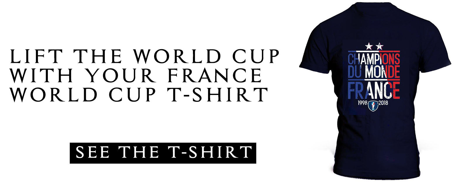 France World Cup T-Shirt | Shopping French