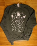 STRONG MEN CRY SWEATER