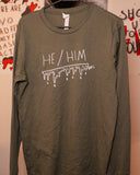 He/Him Long Sleeve