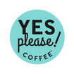YES Please! Coffee
