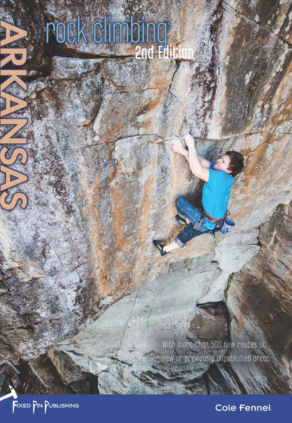 Rock Climbing Arkansas, 2nd edition