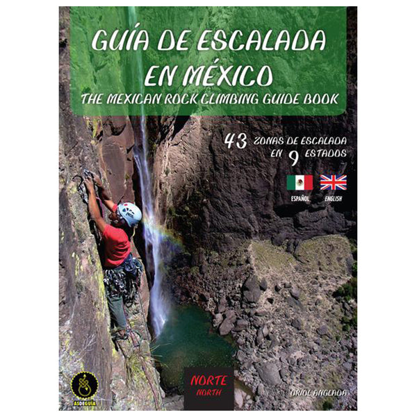 The Mexican Rock Climbing Guidebook, North (English and Spanish)