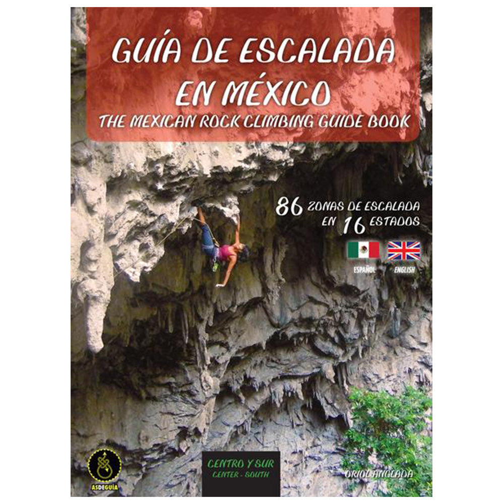 The Mexican Rock Climbing Guidebook, Central/South (English and Spanish)