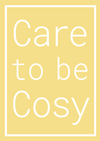 Care to be Cosy