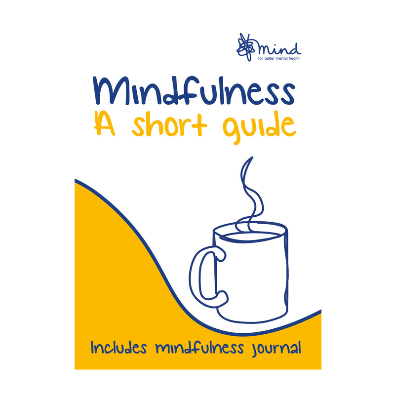 Mindfulness - A Short Guide