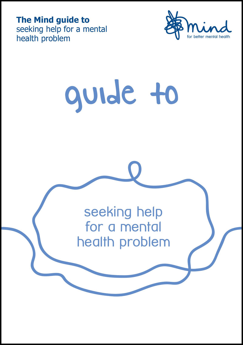 Seeking Help for a Mental Health Problem booklet
