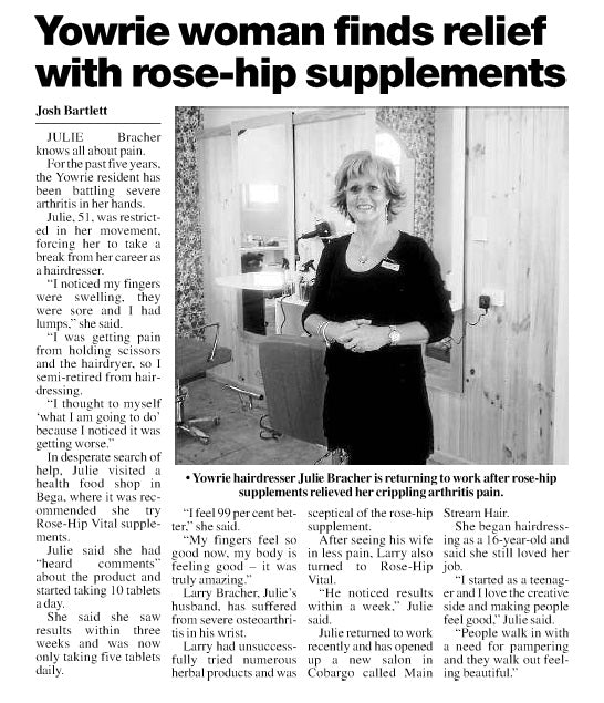Julie's arthritis has settled and now she is back working thanks to Rose-Hip Vital- Bega District News (August, 2012)