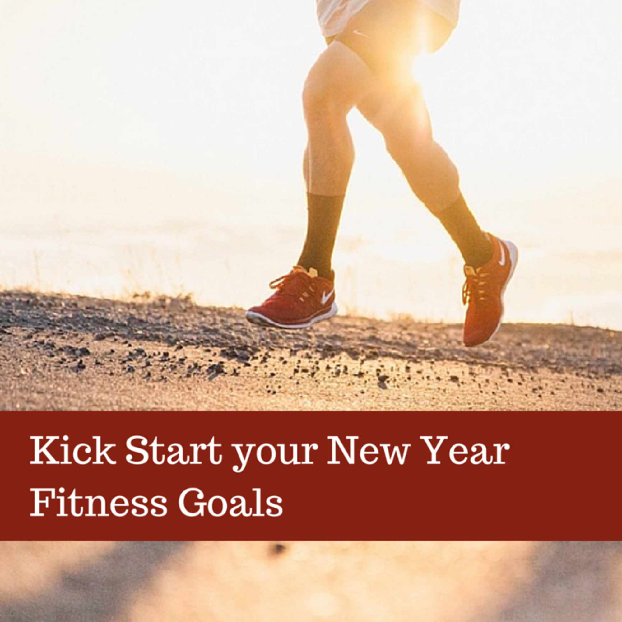 Kick start your new year health and fitness goals.
