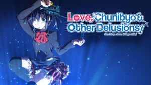 Love, Chunibyo & Other Delusions (Anime Review)