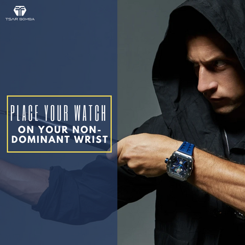 Place your watch on your non-dominant wrist