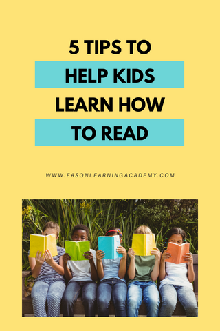 5 Tips to Help Kids Learn How to Read