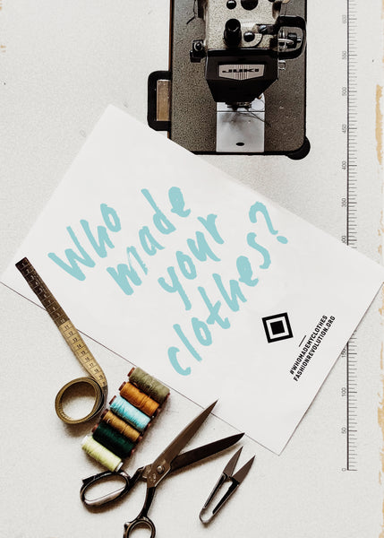 Fashion Revolution - #whomadeyourclothes?