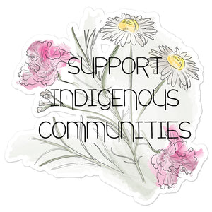 """Support Indigenous Communities"" Stickers"