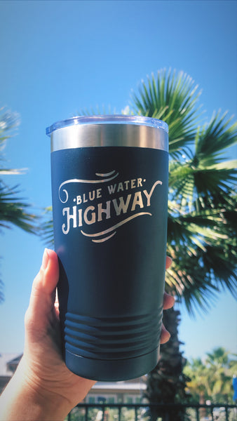 Blue Water Highway Etched 20oz Tumbler