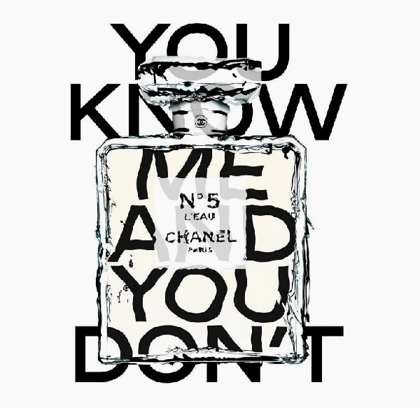 Chanel No 5 L'eau | You Know Me and You Don't