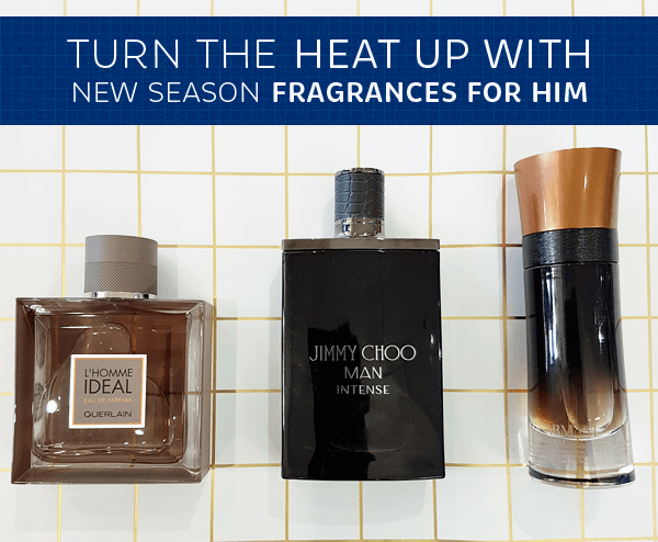 Turn the Heat Up with New Season Fragrances for Him