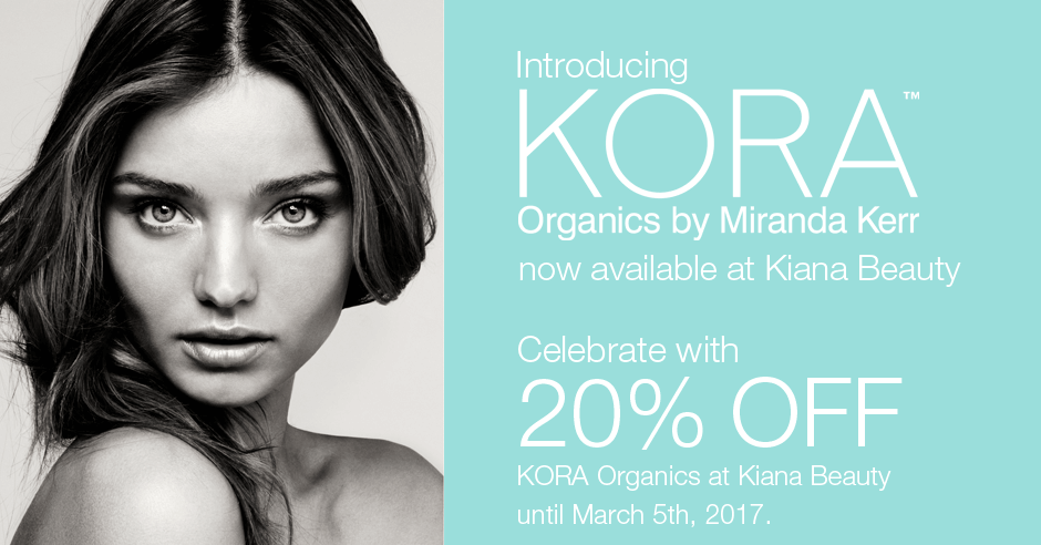 KORA Organics 20% OFF until March 5th, 2017