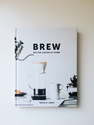 Brew | Better Coffee At Home