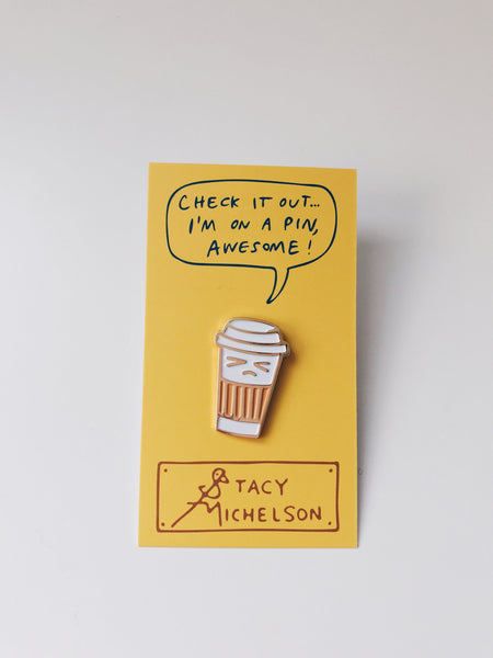 Stacy Michelson Grumpy Coffee Pin