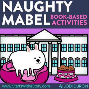 Naughty Mabel activities and lesson plan ideas