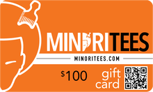 Load image into Gallery viewer, Minoritees Gift Card