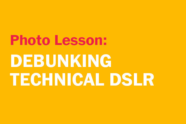 Debunking Technical DSLR-group
