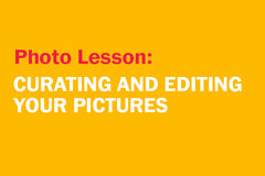Curating and Editing your Pictures