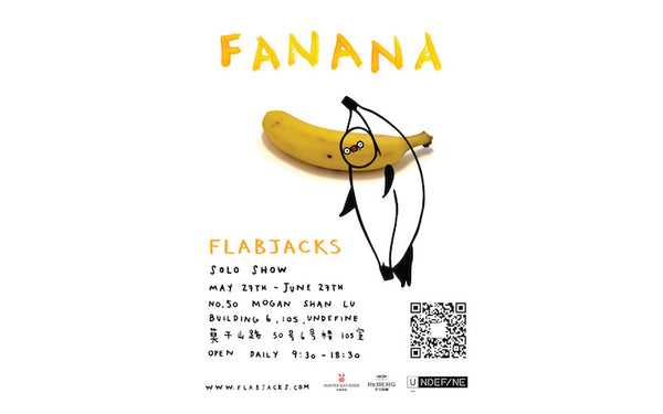 'Fanana' - Solo Exhibition by Flabjacks