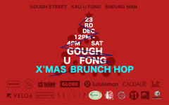 Gough U Fong X'mas Brunch Hop