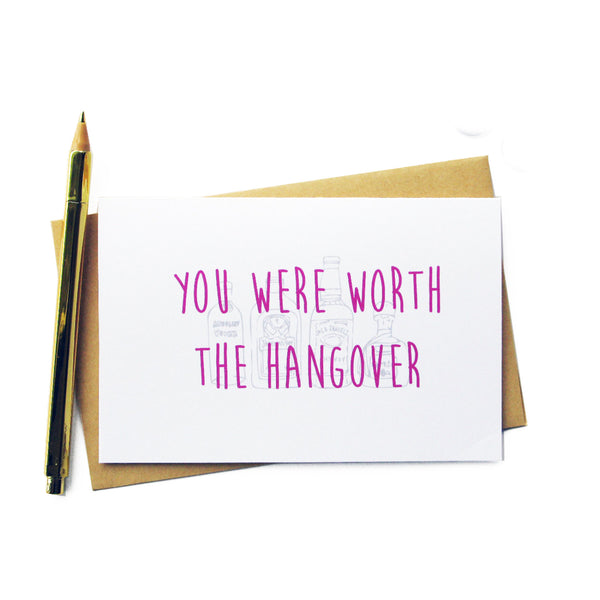 You Were Worth The Hangover Card