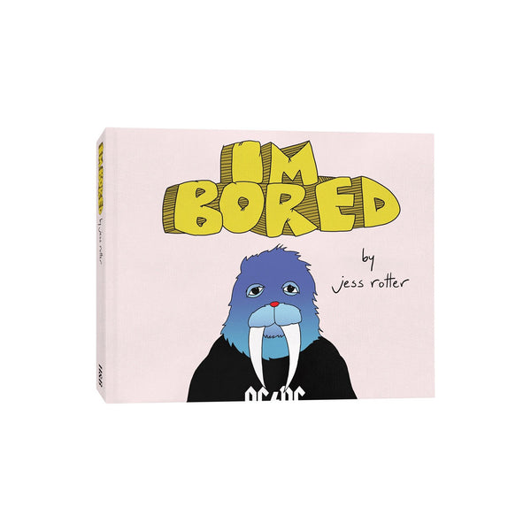 I'm Bored by Jess Rotter