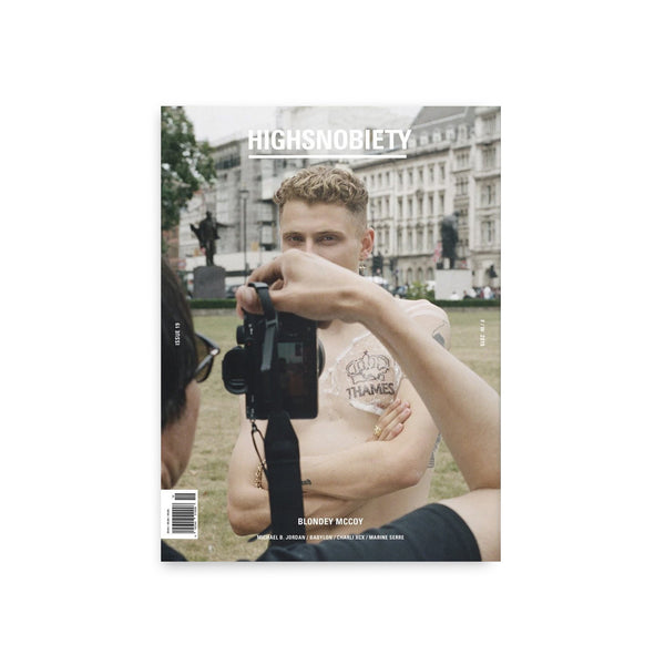 Highsnobiety Magazine - Issue 19