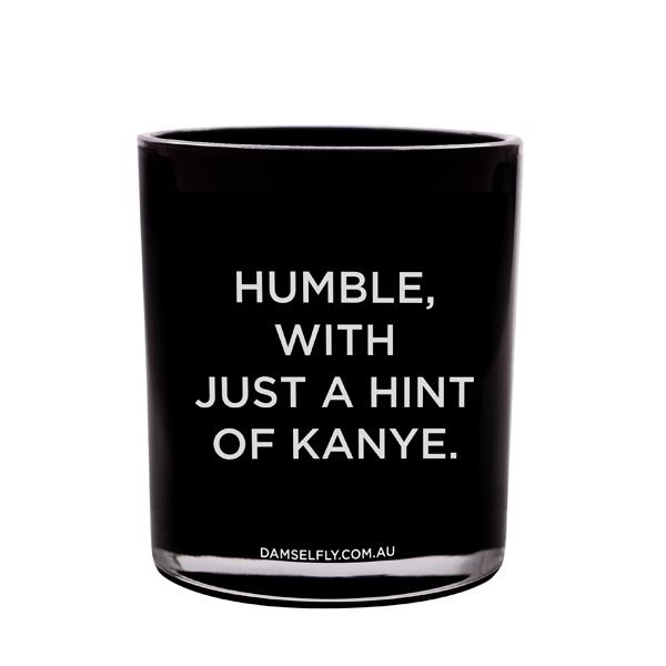 HUMBLE, WITH A HINT OF KANYE - XL CANDLE