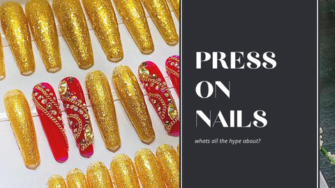What's the hype surrounding press on nails?