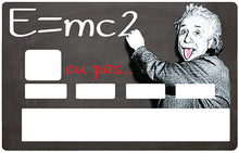 Upload image to gallery, Tribute to Albert Einstein, E = MC2 .. or not ..