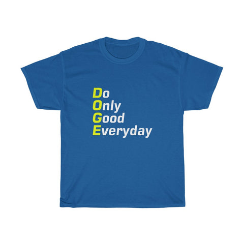 do only good everyday shirt