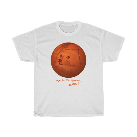 doge to... MARS!! shirt
