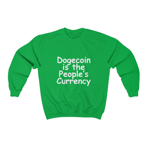 dogecoin is the people's currency sweatshirt