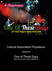 One of These Days - 50th Pink Floyd in Italy 1968/2018