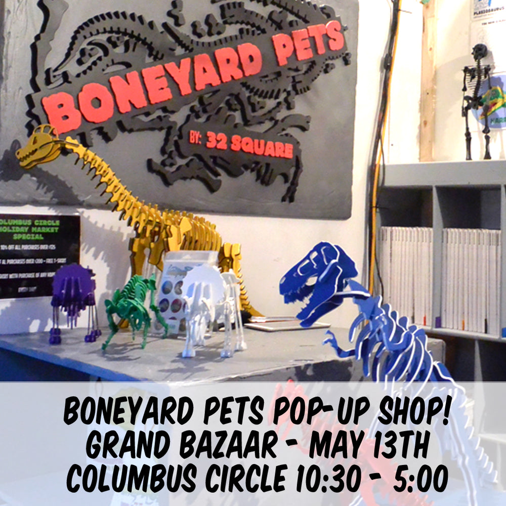 Boneyard Pets Pop-Up Shop May 13th! [NYC]