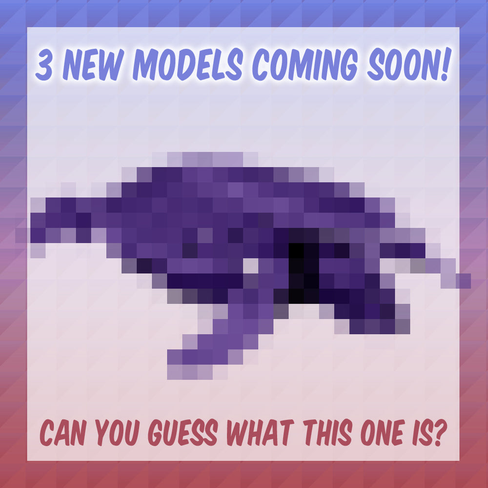 [1/3] New Models Coming Soon!