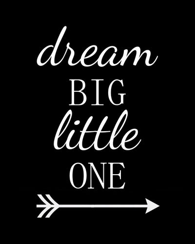 Dream big little one - Farblix