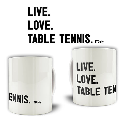 Live, Love, Table Tennis. Mug